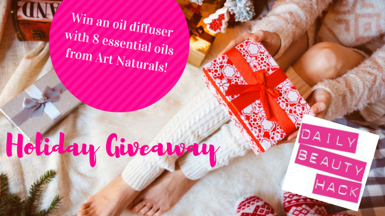 daily beauty hack holiday giveaway oil diffuser essential oils art naturals sweepstakes